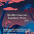 Tonight ! happy mediterranean fashion prize party avec plaisir collectif & la mmmm
