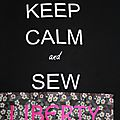 Keep calm and sew liberty !!