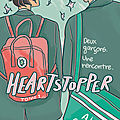 Heartstopper t.1 & t.2