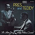Lester Young & Teddy Wilson Quartet - 1956 - Pres and Teddy (Verve)