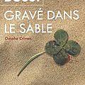 Gravé dans le sable ~~ michel bussi