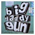 Collage - big daddy gun