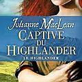 La captive du highlander de julianne maclean