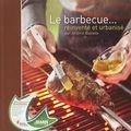 Le barbecue... réinventé et urbanisé, jérôme buirette