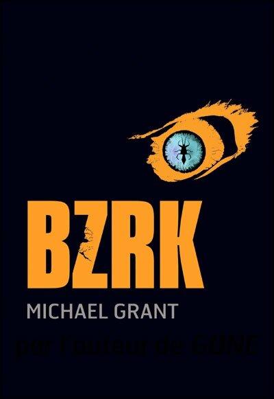 Michael Grant - BZRK
