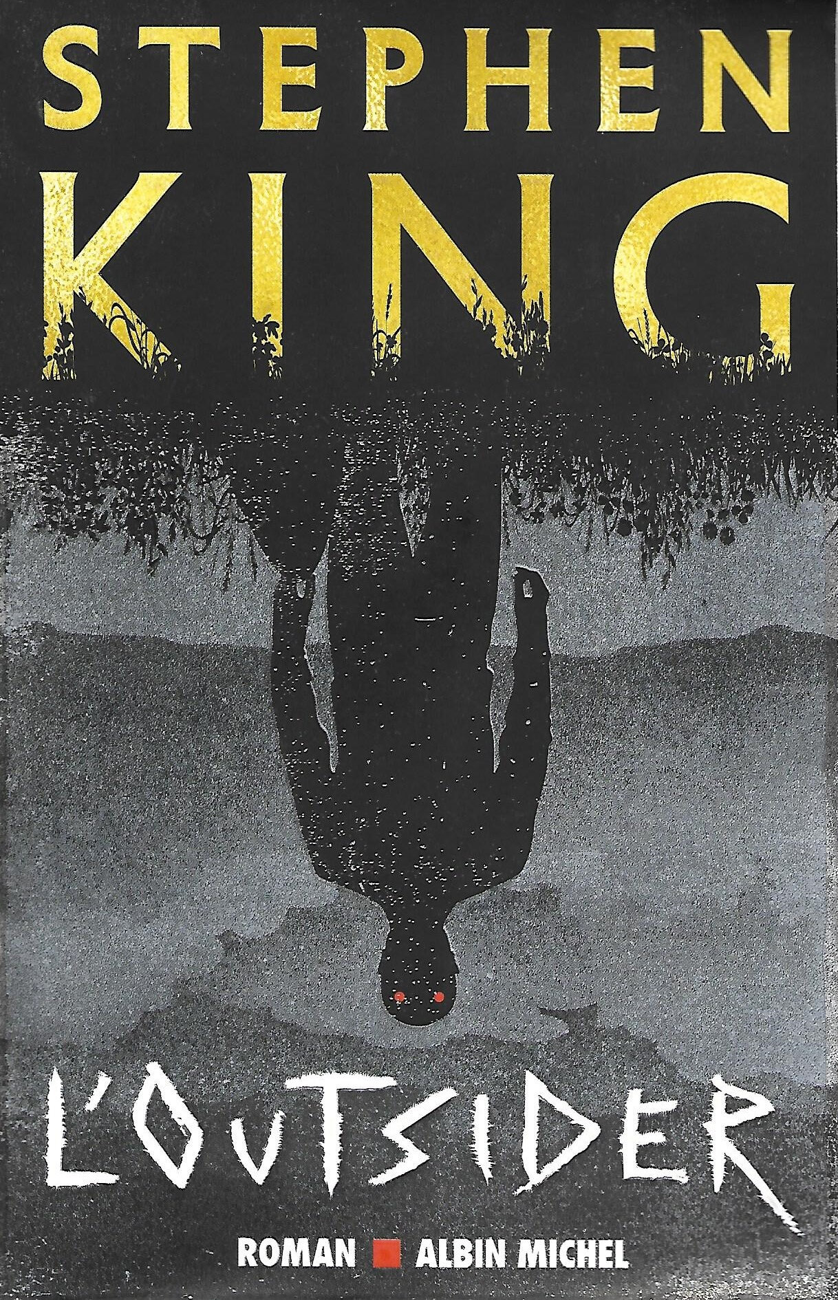 L'OUTSIDER - par Stephen King
