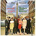The Modern Jazz Quartet And The Swingle Singers - 1966 - Place Vendôme (Philips)