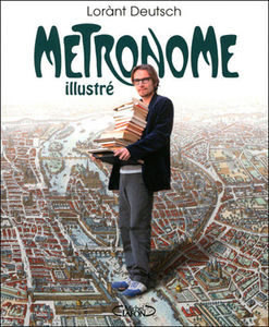 metronome_illustre_lorant_deutsch