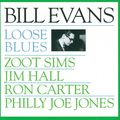 Bill Evans - 1962 - Loose Blues (Milestone)