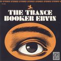 Booker Ervin - 1965 - The Trance (Prestige)