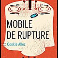 Mobile de rupture - cookie allez - editions buchet chastel