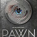 Pawn [the blackcoat rebellion #1]