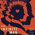 The infinite man : et si nous pouvions voyager dans le temps et réparer nos erreurs ? simple fantasme romantique ?