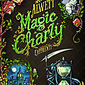 Magic charly, t1/ l'apprenti : le premier tome d'une saga ensorcelante!!