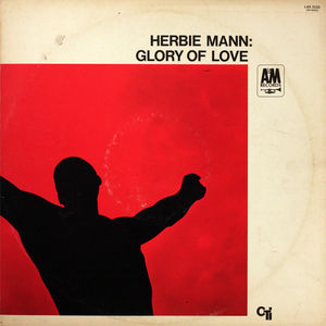 Herbie_Mann___1967___Glory_Of_Love__CTI_