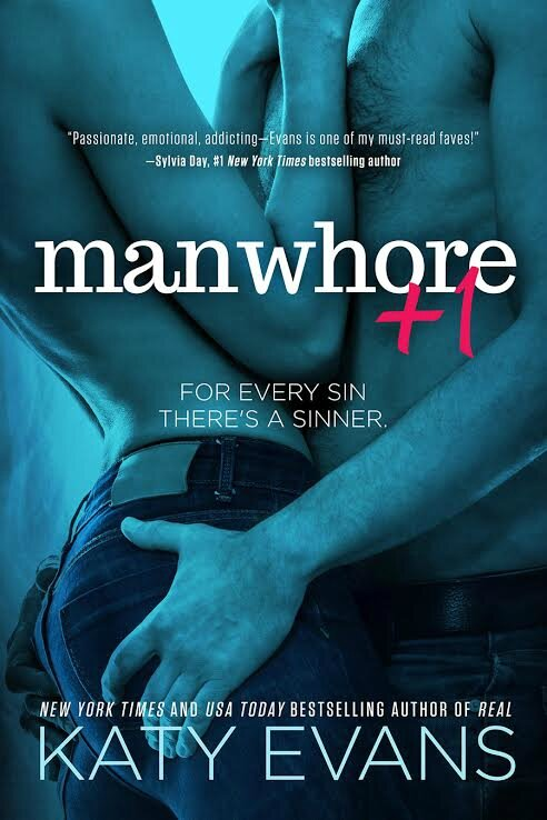 Cover Reveal : MANWHORE +1 by Katy Evans