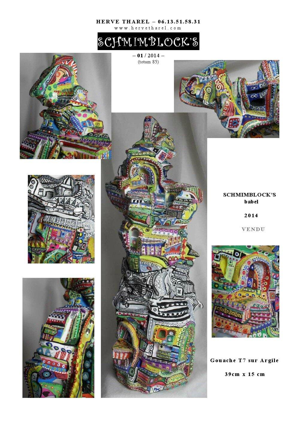 page 1 2014-TOTUM 85 SCHMIMBLOCK'S babel Gouache T7 sur Argile 39cm x 15 cm