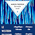 Au nord du monde; marcel theroux : alone in le grand nord