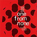 Michael Bates Samuel Blaser Quintet - 2013 - One from None (Fresh Sound New Talent)