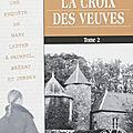 La croix des veuves (tome2) de jean failler