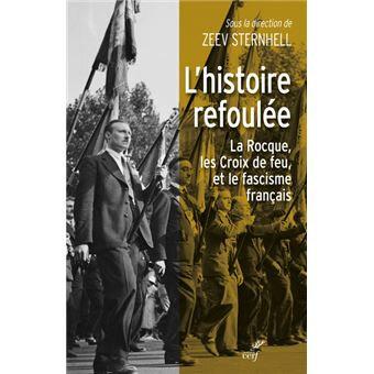 L-histoire-refoulee-La-Rocque-et-les-Croix-de-feu-1927-1944