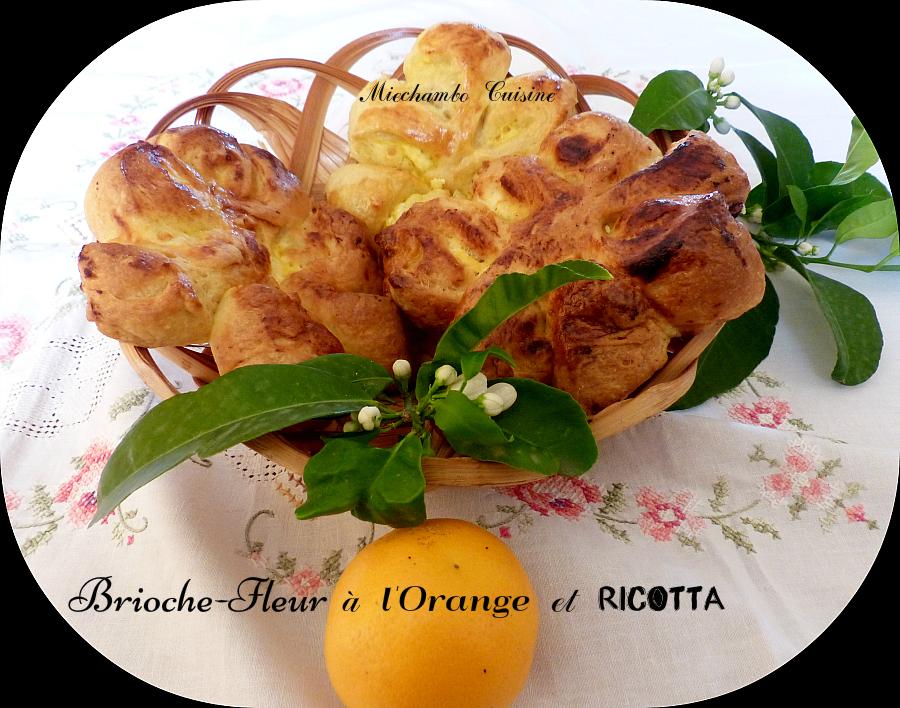 Fleurs de Brioche à la Ricotta et à l'Orange