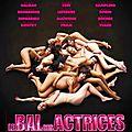 Le bal des actrices (2007)