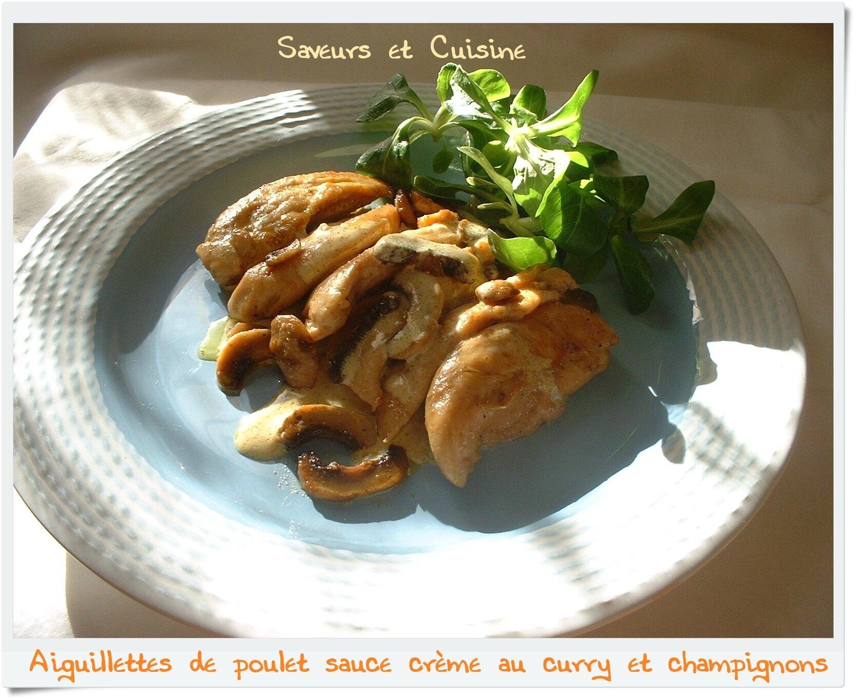 Aiguillettes de poulet, champignons sauce crème au curry
