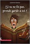 Si_tu_ne_lis_pas__prends_garde___toi