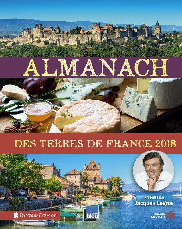 ALMANACH DES TERRES DE FRANCE 2018 - PRESSES DE LA CITE
