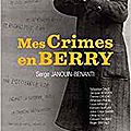 Mes crimes en berry