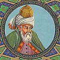 Djalal ad-dīn muhammad rūmī جلالالدین محمد رومی / (1273 -1207): « au matin, une lune apparut dans le ciel…