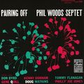 Phil Woods Septet - 1956 - Pairing Off (Prestige) 2