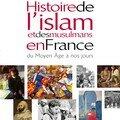 Histoire de l'islam et des musulmans en France (Albin Michel)