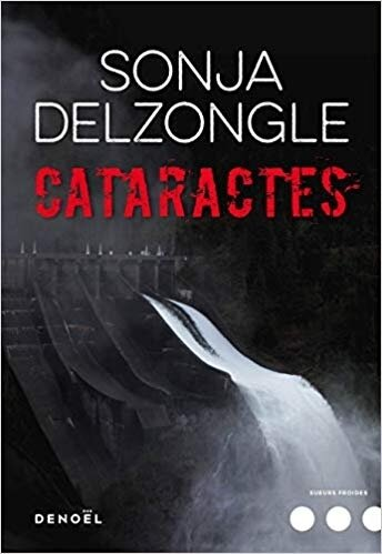 Cataractes de Sonja Delzongle