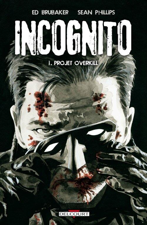 delcourt incognito 01 projet overkill