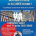 Catholiques et politique : inévitable divorce ou alliance féconde ?