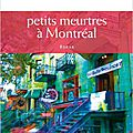 Petits meurtres a montreal, d'edith couture saint-germain