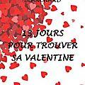 13 jours pour trouver sa valentine, de charlotte blanchard