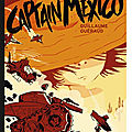 Captain mexico, de guillaume guéraud