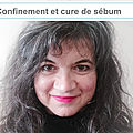 Confinement et Cure de Sébum