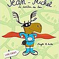 Quand on est fan de... jean-michel le caribou ( des bois )...