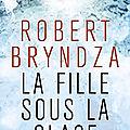 La fille sous la glace, robert bryndza