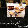 Mini tartelettes au crabe