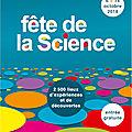 Dès ce week-end : la fête de la science
