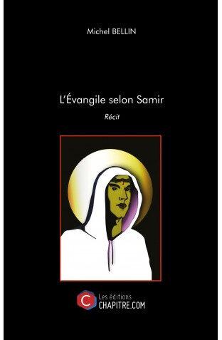 l-evangile-selon-samir-michel-bellin