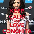 Keep calm and love conchita