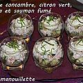Verrines concombre, citron vert, ricotta et saumon fumé