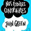 2013-03 : nos étoiles contraires de john green