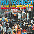 Nu yorica! culture clash in new york city - experiments in latin music 1970-77 (soul jazz records, 2015)